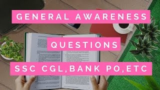 general awareness question for ssc cgl si bank po and other govt exams