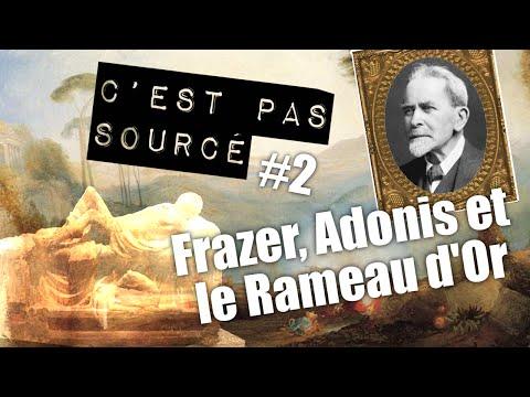 Frazer, Adonis et le Rameau d'Or (CPS #2)