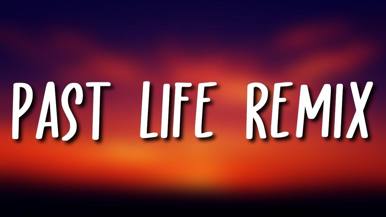 Trevor Daniel & Selena Gomez - Past Life Remix (Lyrics) ft. Lil Mosey