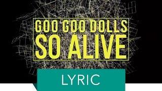 Goo Goo Dolls - So Alive