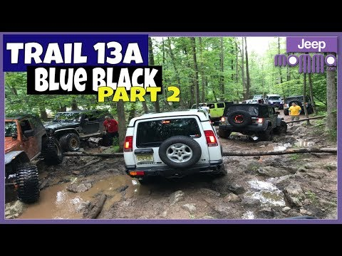 Part 2 Jeep Wrangler Off Road on Trail 13A Blue Black Rausch Creek