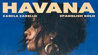 Baixar Camila Cabello - Havana (Spanglish Solo Version)