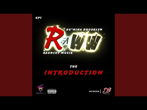 Raww: The Introduction