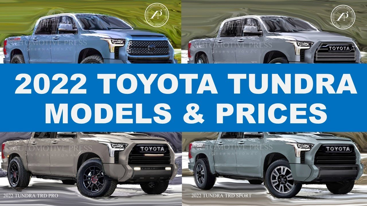 2022 TOYOTA TUNDRA CONFIGURATIONS & MODELS - Engineer Explains Model Line-ups & Estimated Pricing