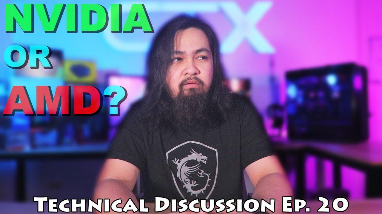 NVIDIA OR AMD GPU?   Technical Discussion Ep. 20   Cavemann TechXclusive