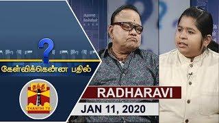 (11/01/2020) Kelvikkenna Bathil   Exclusive Interview with Radha Ravi