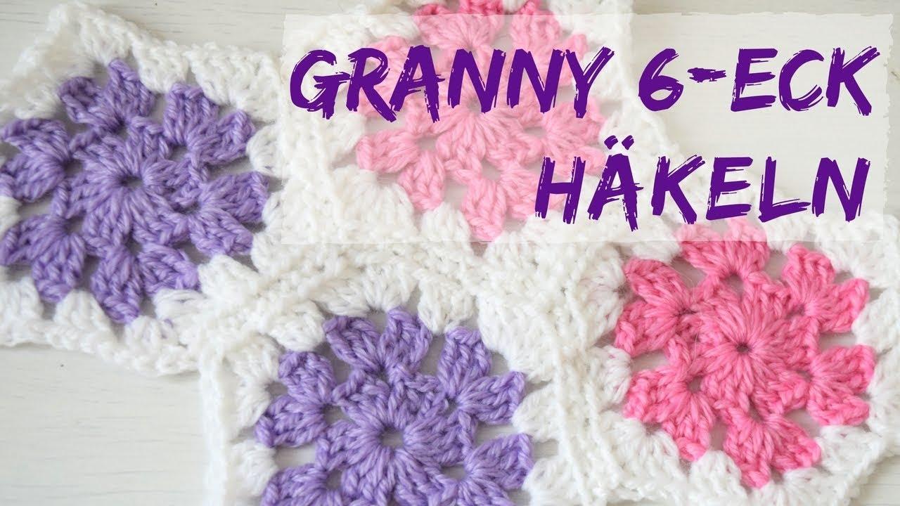 GRANNY SECHSECK häkeln | Muster für Granny Decken - YouTube