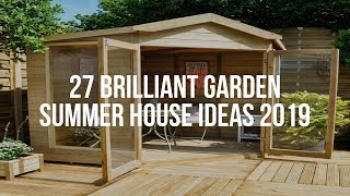 🔴 27 Brilliant GARDEN SUMMER HOUSE Ideas 2019