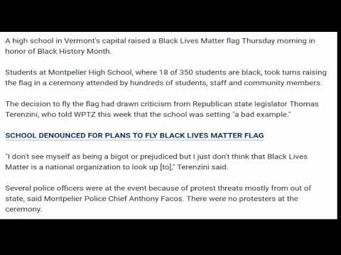 Black Lives Matter flag flies over Vermont school (AND MY KID CAN'T WEAR A MAGA SHIRT)