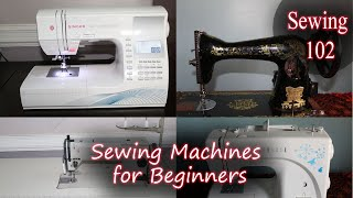 Sewing Tutorials 102 - What sewing machine should I buy?