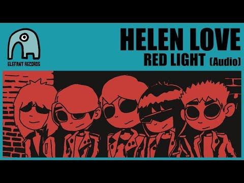 HELEN LOVE - Red Light [Audio]