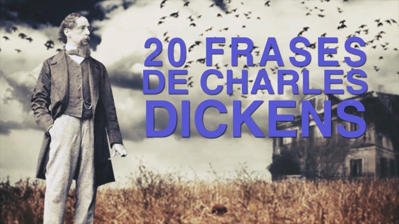 20 Frases De Charles Dickens El Genio Del Realismo Inglés