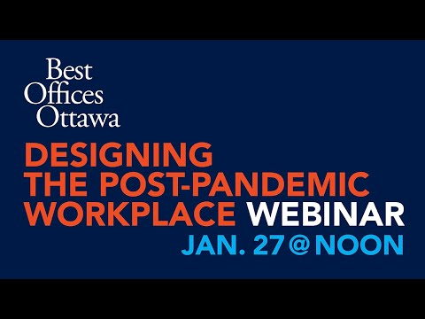Best Offices Ottawa: Designing the post-pandemic workplace