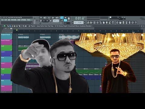 How to Produce Issey Kehte Hain Hip Hop - Yo Yo Honey Singh in FL Studio .