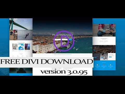 Divi Theme Free Latest Version 3.0.95 -  2018 UPDATE JULY