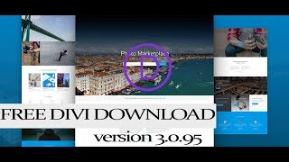 Divi Theme Free Latest Version 3.0.95 -  2018 UPDATE JULY