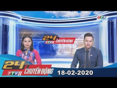 24h Chuyển động 18-02-2020 | Tin Tức Hôm Nay | TayNinhTV
