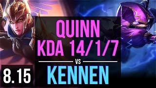 QUINN vs KENNEN (TOP) ~ KDA 14/1/7, Legendary ~ Korea Master ~ Patch 8.15