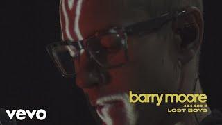Смотреть клип Barry Moore - Lost Boys