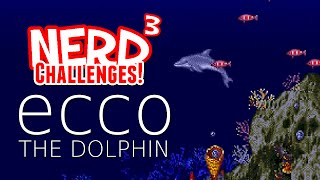 Nerd³ Challenges! Me Vs My Childhood - Ecco the Dolphin