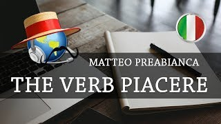 Learn Italian  -The Verb Piacere (To Like)
