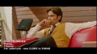 Ittefaq Hai Daastan Hai Song   Challo Driver   Vickrant Mahajan, Kainaz Motivala …