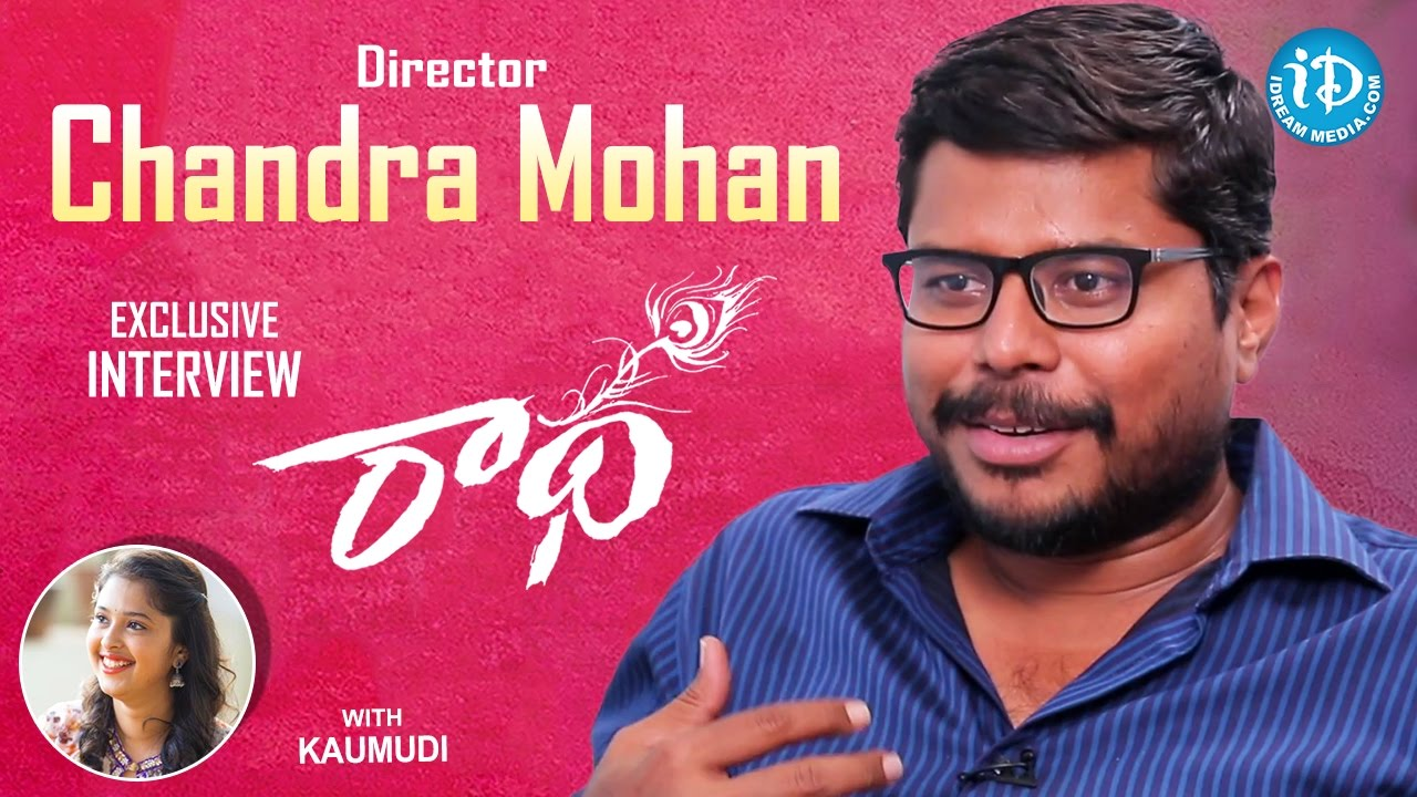 Radha Movie Director Chandra Mohan Exclusive Interview || Talking Movies  With iDream #386