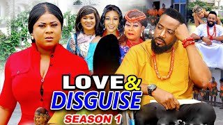 LOVE AND DISGUISE SEASON 1 - (New Hit Movie)Fredrick Leonard 2021 Latest Nigerian Nollywood Movie