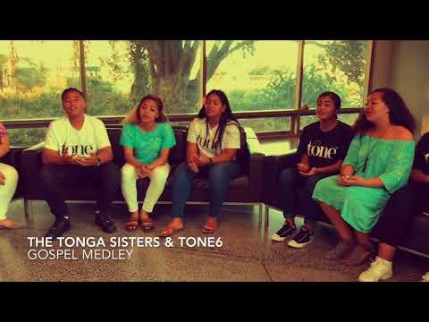 TONGA SISTERS & TONE6 - GOSPEL Medley