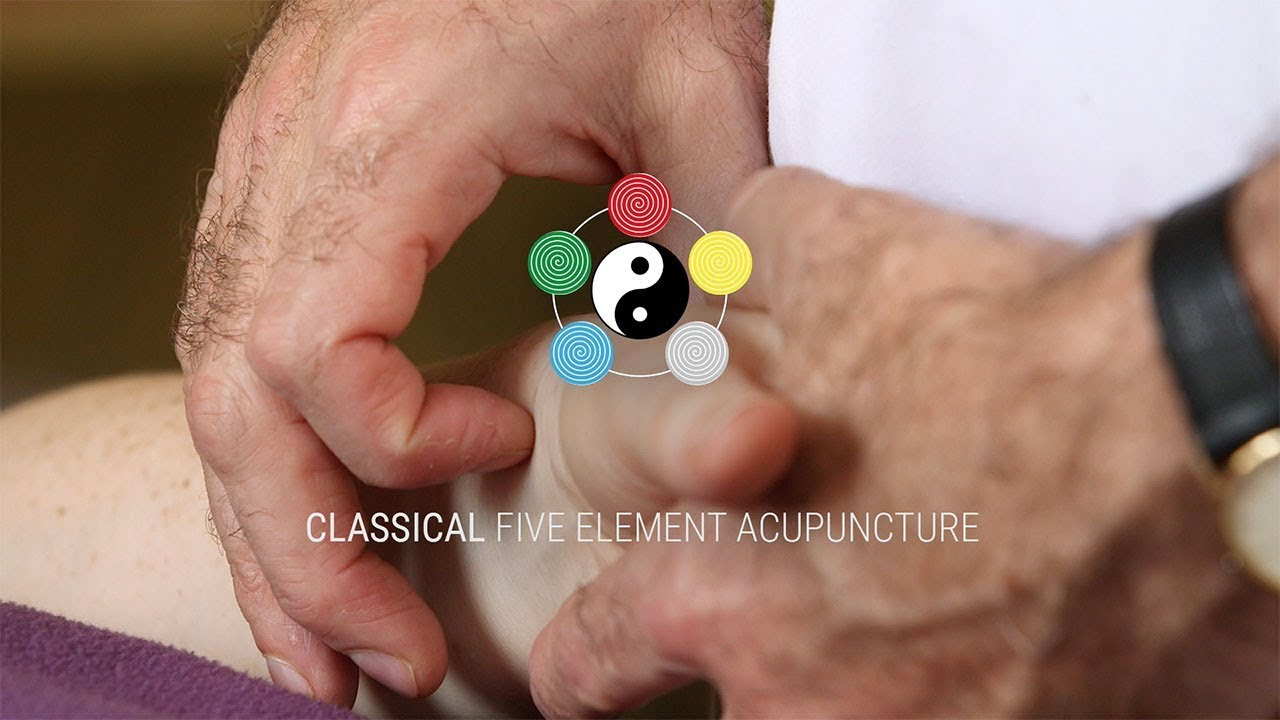 Classical Five Element Acupuncture – Using the traditions of