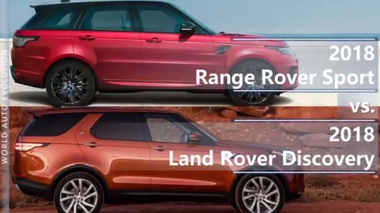 Range Rover Discovery Sport >> 2018 Range Rover Sport vs 2018 Land Rover Discovery (technical comparison) - YouTube