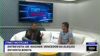 ENTREVISTA: Dr. Wagner, vencedor da eleição em Moita Bonita