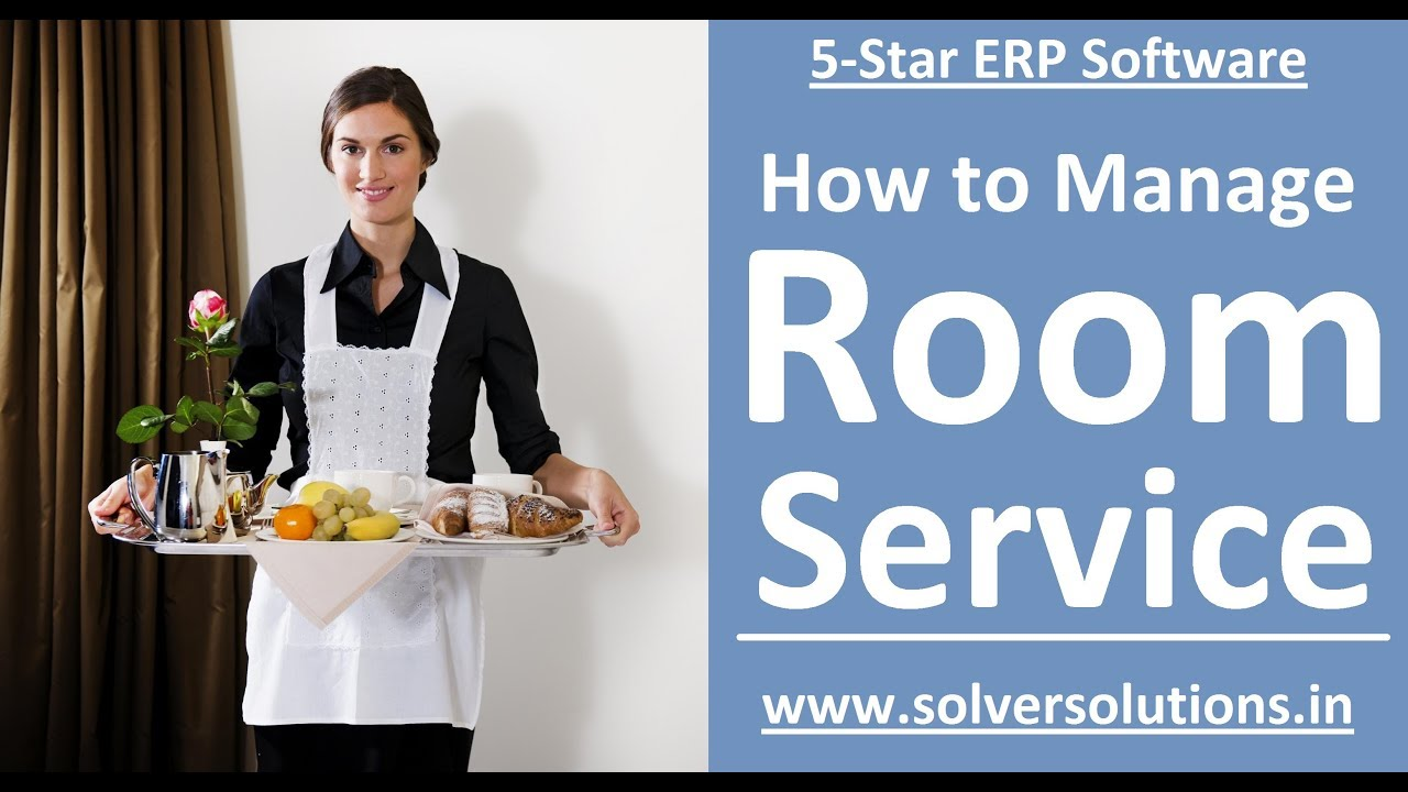 5 Star Erp Understanding Room Service Kot And Its Effect In
