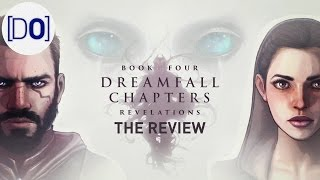 Dreamfall Chapters - Book Four: Revelations | The Video Review