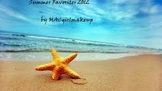 Summer Favorites 2012  ♥ Thumbnail
