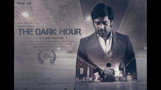 THE DARK HOUR (award winning short film)