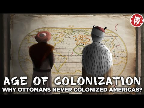 Why the Ottomans Never Colonized America?