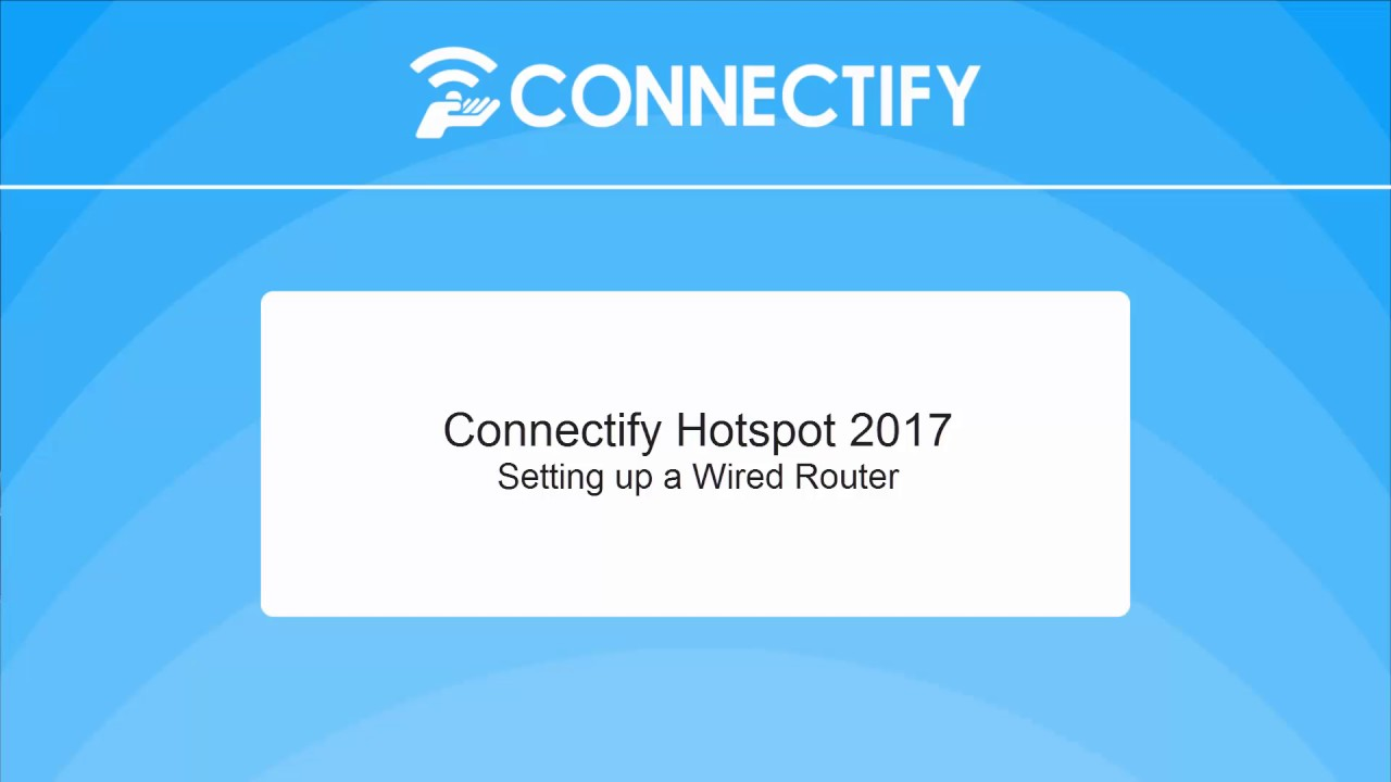 Setting Up Wired Router with Connectify Hotspot 2017