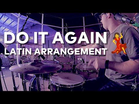 DO IT AGAIN ((LATIN ARRANGEMENT)) // Drum Cover