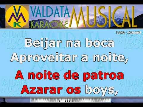 Loka   Axe   Karaoke