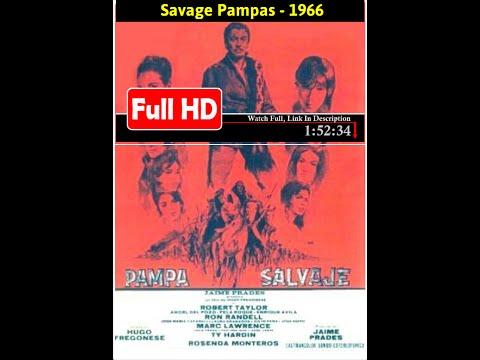 Savage Pampas (1966) *Full MoVieS*#