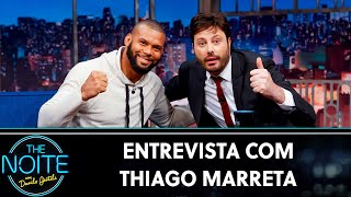 Entrevista com Thiago Marreta | The Noite (24/09/19)