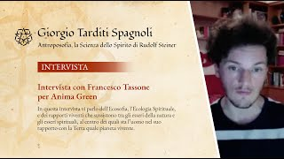 Intervista con Francesco Tassone per Anima Green