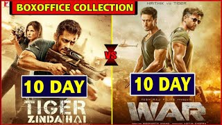 TZH VS WAR 10 Day collection, War Movie Boxoffice Collection vs Tiger Zinda hai, Salman vs Hrithik