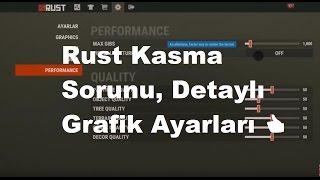 Rust Kasma Sorunu, Detaylı Grafik Ayarları 👍 ( UzmanKlavye.Com )