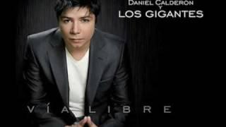 LLORARAS-DANIEL CALDERON Y LOS GIGANTES