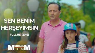 Sen Benim HerŞeyimsin (2016 - Full HD)