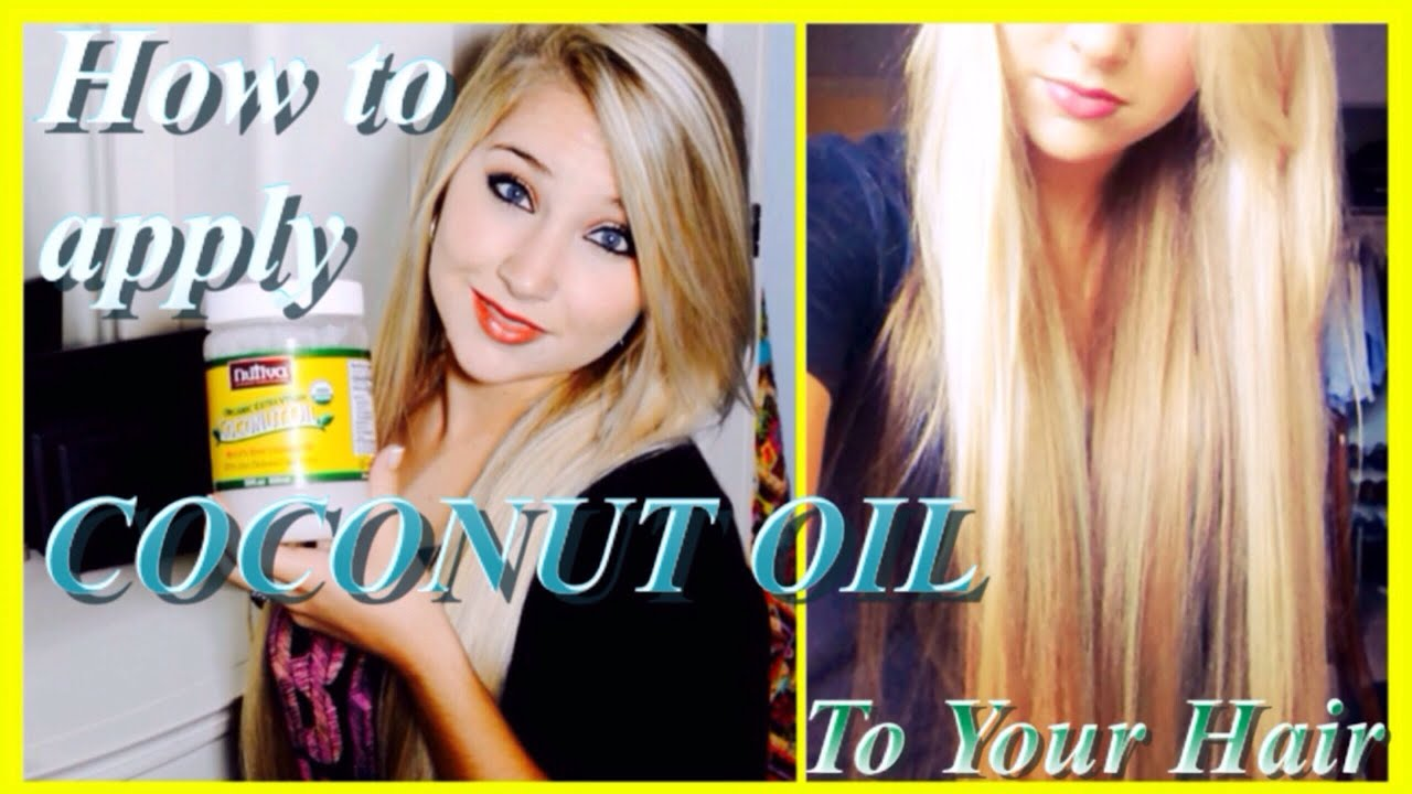 How to Apply COCONUT OIL  | Grow Long, Healthy Hair and ...
