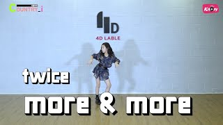 [i_Cover Dance] 트와이스(TWICE) - More & More