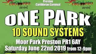 One Park 10 Sounds Preston Carnival 2019